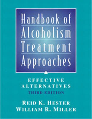 Handbook of Alcoholism Treatment Approaches by Reid K. Hester