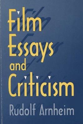 Film Essays and Criticism by Rudolf Arnheim