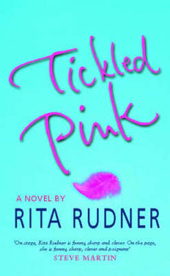 Tickled Pink by Rita Rudner