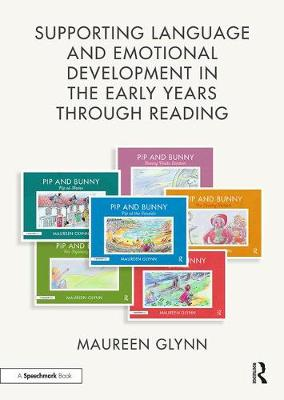 Supporting Language and Emotional Development in the Early Years through Reading: Handbook and Six 'Pip and Bunny' Picture Books book