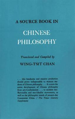 A Source Book in Chinese Philosophy by Chan Wing-Tsit