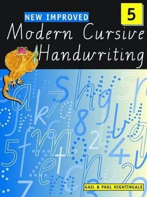 New Improved Modern Cursive Handwriting Victoria Year 5 by Gail Nightingale