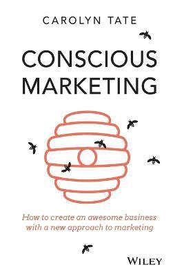 Conscious Marketing by Carolyn Tate