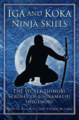 Iga and Koka Ninja Skills by Antony Cummins
