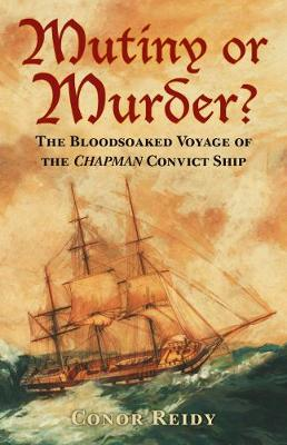 Mutiny or Murder? by Conor Reidy