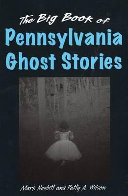 Big Book of Pennsylvania Ghost Stories book