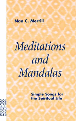 Meditations and Mandalas by Nan Merrill