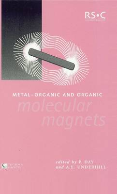 Metal-Organic and Organic Molecular Magnets by Peter Day