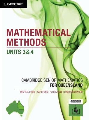 CSM QLD Mathematical Methods Units 3 and 4 by Michael Evans