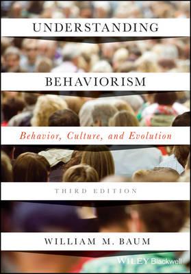 Understanding Behaviorism by William M. Baum