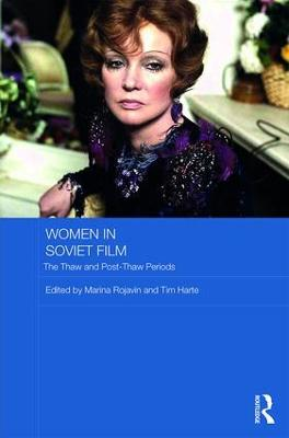 Women in Soviet Film by Marina Rojavin