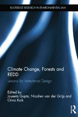 Climate Change, Forests and REDD by Joyeeta Gupta