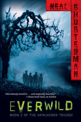 Everwild: Book 2 of The Skinjacker Trilogy by Neal Shusterman