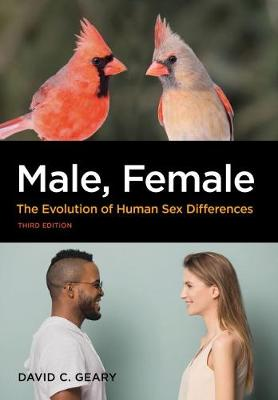 Male, Female: The Evolution of Human Sex Differences book