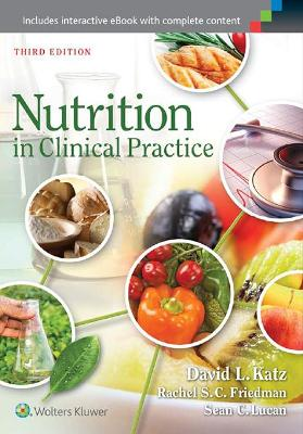 Nutrition in Clinical Practice by Katz