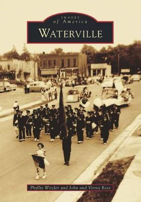 Waterville by Phyllis Witzler