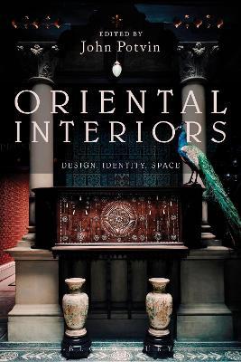 Oriental Interiors by John Potvin