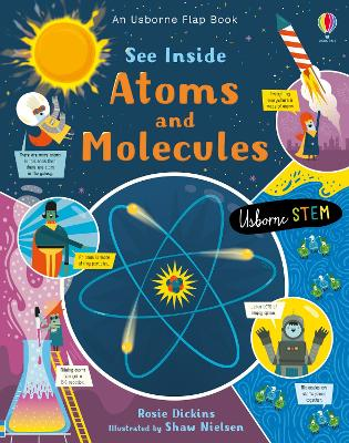 See Inside Atoms and Molecules by Rosie Dickins