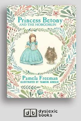Princess Betony and The Hobgoblin: Book 4 by Pamela Freeman