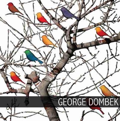 George Dombek by Henry Adams