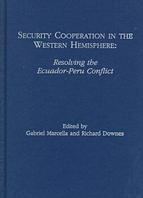 Security Cooperation in the Western Hemisphere by Gabriel Marcella