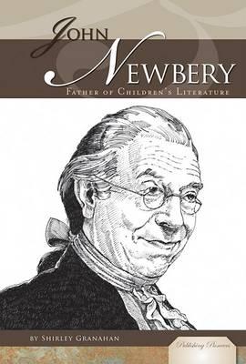 John Newbery by Shirley Granahan