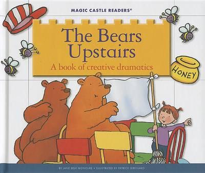 The Bears Upstairs by Jane Belk Moncure