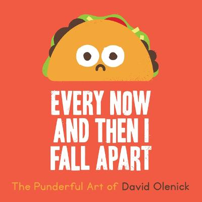 Every Now And Then I Fall Apart book