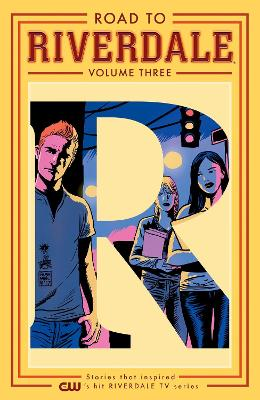 Road To Riverdale Vol. 3 by Mark Waid