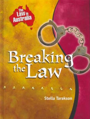 Breaking the Law by Stella Tarakson