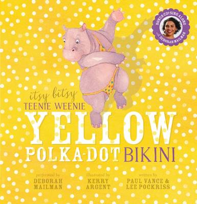 Itsy Bitsy Teenie Weenie Yellow Polka-Dot Bikini by Paul Vance