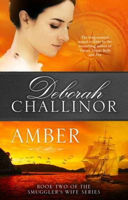 Amber by Deborah Challinor