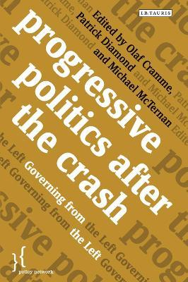 Progressive Politics After the Crash by Olaf Cramme
