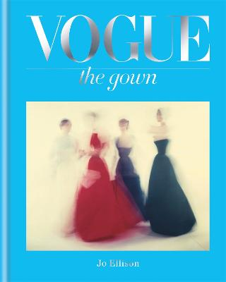 Vogue: The Gown book