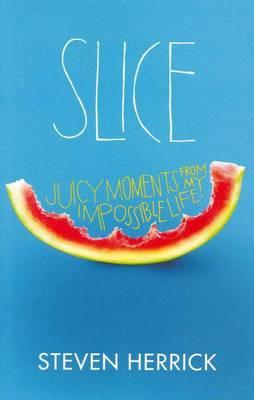 Slice by Steven Herrick