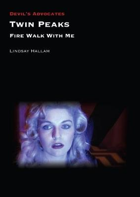 Twin Peaks: Fire Walk with Me book