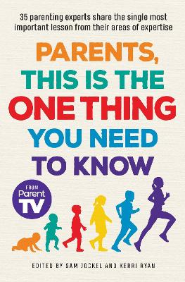 Parents, This is the One Thing You Need to Know book