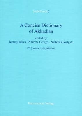 A Concise Dictionary of Akkadian by Professor Jeremy Black