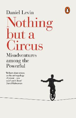 Nothing but a Circus by Daniel Levin