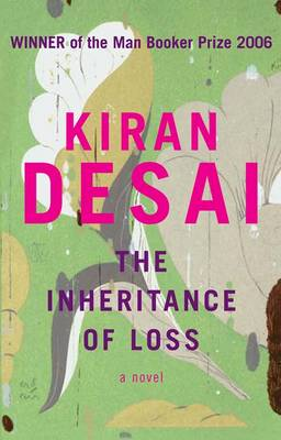 The The Inheritance of Loss by Kiran Desai