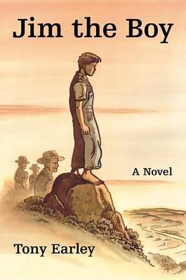 Jim the Boy by Tony Earley