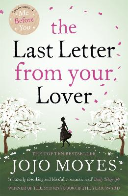 The Last Letter from Your Lover by Jojo Moyes