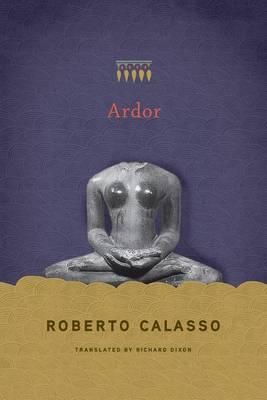 Ardor by Roberto Calasso