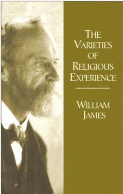 Varieties of Relgious Experience by William James