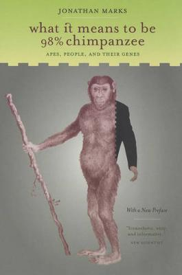 What It Means to Be 98% Chimpanzee book