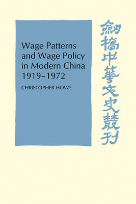 Wage Patterns and Wage Policy in Modern China 1919-1972 book