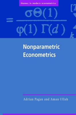 Nonparametric Econometrics by Adrian Pagan