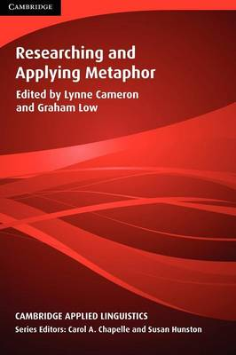 Researching and Applying Metaphor by Lynne Cameron