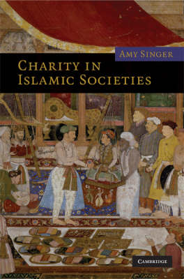 Charity in Islamic Societies book