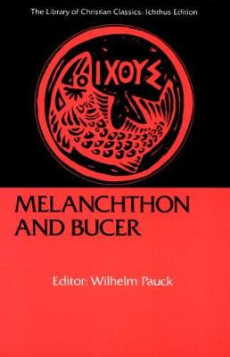 Melanchthon and Bucer book